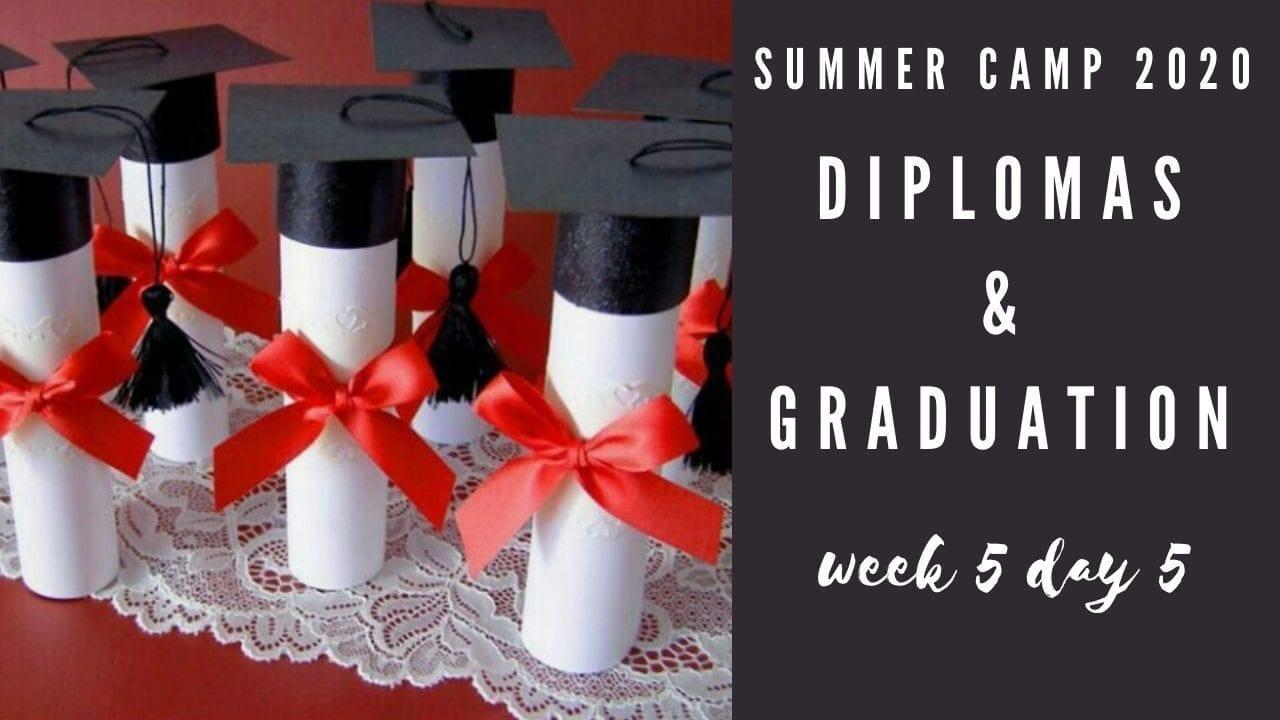 Graduation summer camp 2020